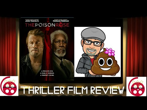 The Poison Rose (2019) Thriller Film Review (John Travolta, Morgan Freeman)