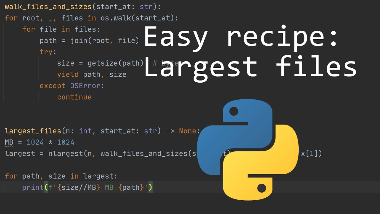 Finding Your Largest Files   Basic Python Recipes