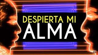 Emmanuel y Linda - Despierta Mi Alma [Video Con Letra]