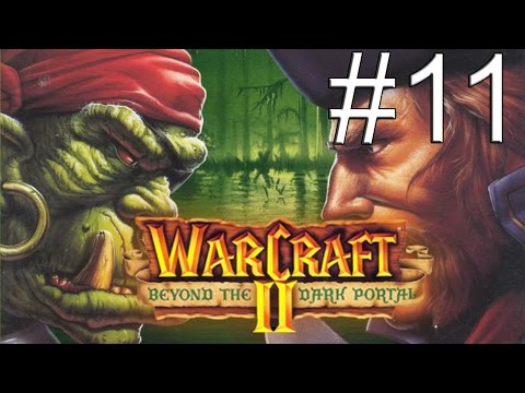 WarCraft 2 Beyond the Dark Portal - #11 Могила Саргераса