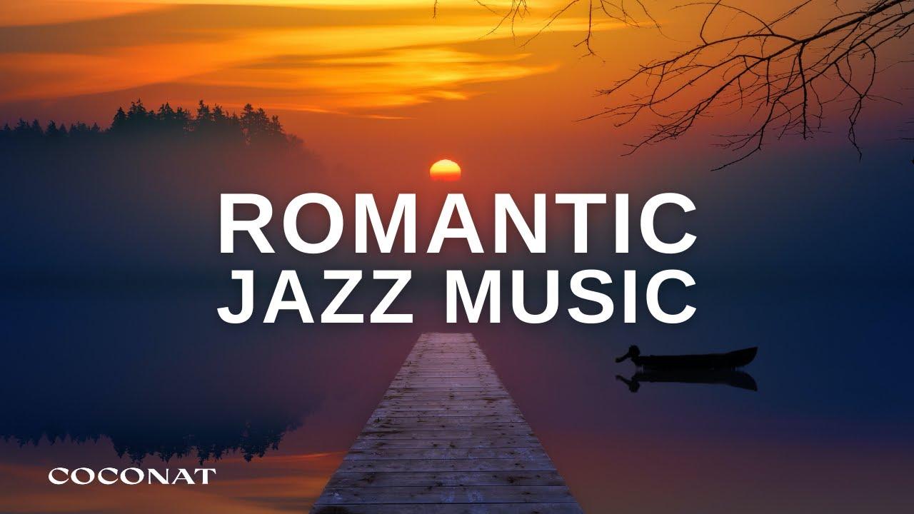 Romantic Background Jazz Music | Romantic Music, Relaxing Music, Sleep Music, Stress Relief