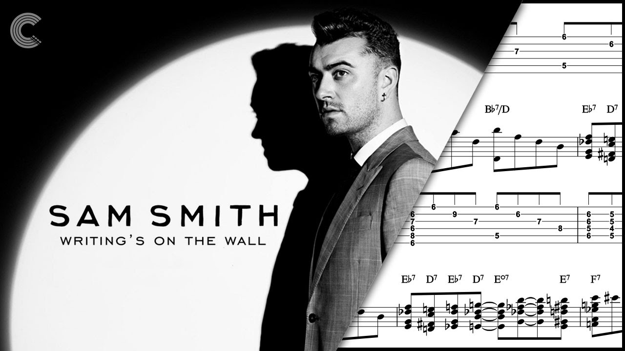 Guitar Writings On The Wall Sam Smith Sheet Music Chords