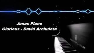 Glorious - david archuleta piano