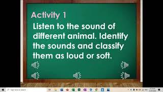 ENGLISH Grade 2   Animals Sound   Classification of Loud and Soft   MELC screenshot 2