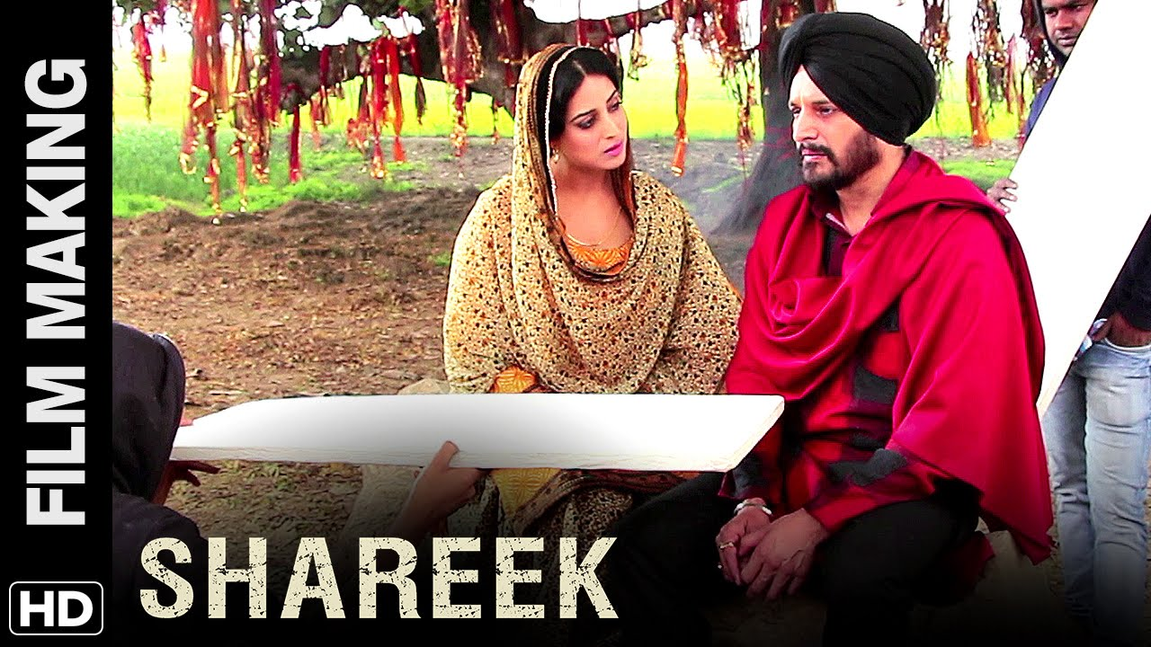 Download Shareek | Making of the Film | Jimmy Sheirgill, Mahie Gill, Simar Gill, Kuljinder Sidhu, Oshin Brar