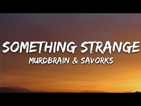 Murdbrain Savrokks - Something Strange 7clouds Release