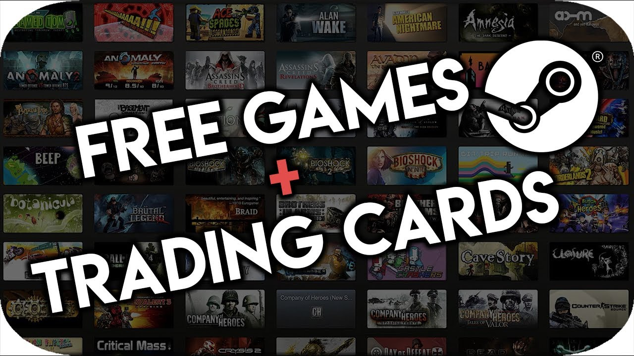 HOW TO GET FREE STEAM GAMES + TRADING CARDS! 2018