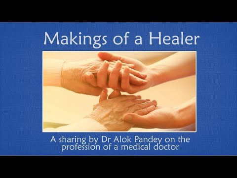 """""""Makings of a Healer"""" - Dr Alok Pandey on doctor-patient relations"""