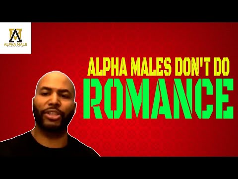 Alpha Males Don't Do Romance