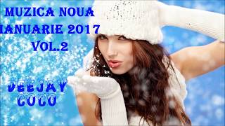 ❄Muzica Noua Ianuarie 2017❄Vol 2❄Romanian Music Mix January 2017⛄ New Dance Music 2017⛄