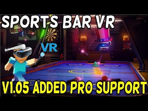 Sports Bar VR Hangout: Version 1.05 Update!!! - PS4 - Enabled Pro Support!
