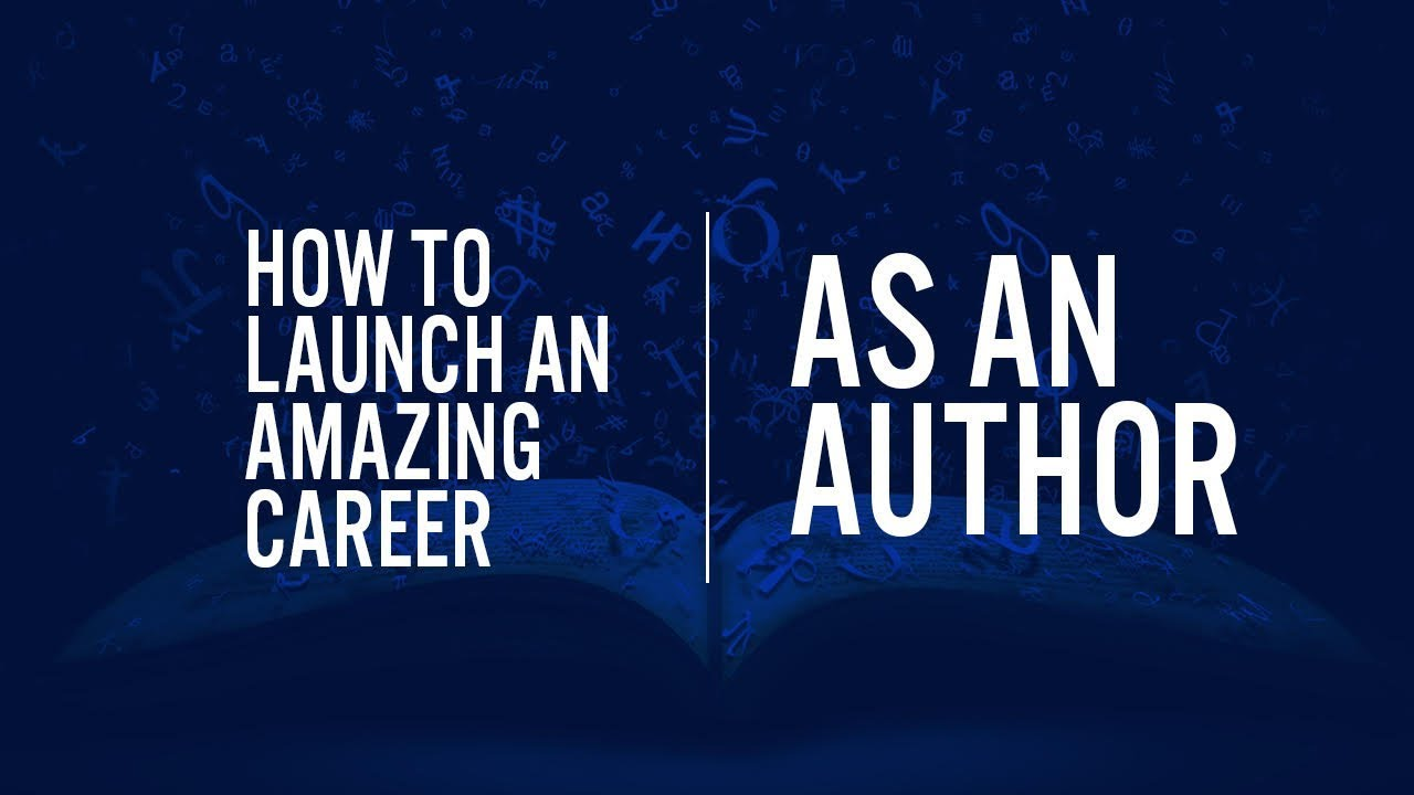 how to start a career as an author