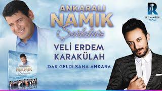 VELİ ERDEM KARAKÜLAH - DAR GELDİ SANA ANKARA - ANKARALI NAMIK ŞARKILARI 2018