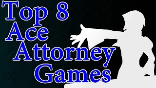 Top 8 Ace Attorney Games