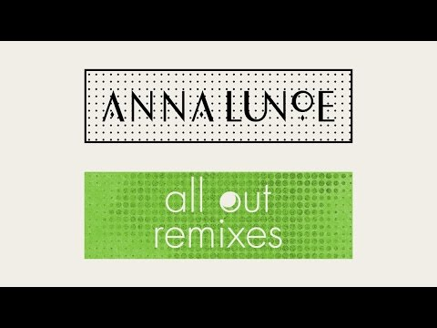 Anna Lunoe - All Out (The Wig & Panooc Remix) [Cover Art]