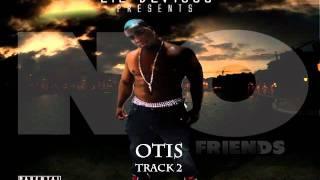 02 - Lil Devious (Feat. Big Cyco) - Otis (NO FRIENDS)