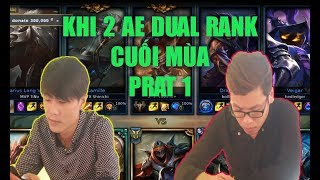 [ ThrowThi- Trâu ]  Dual Rank Cuối Mùa Part  1