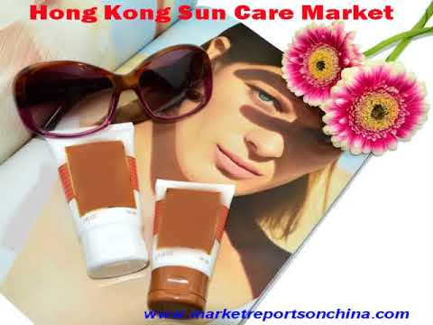 Hong Kong Sun Care – China Market Report 2021