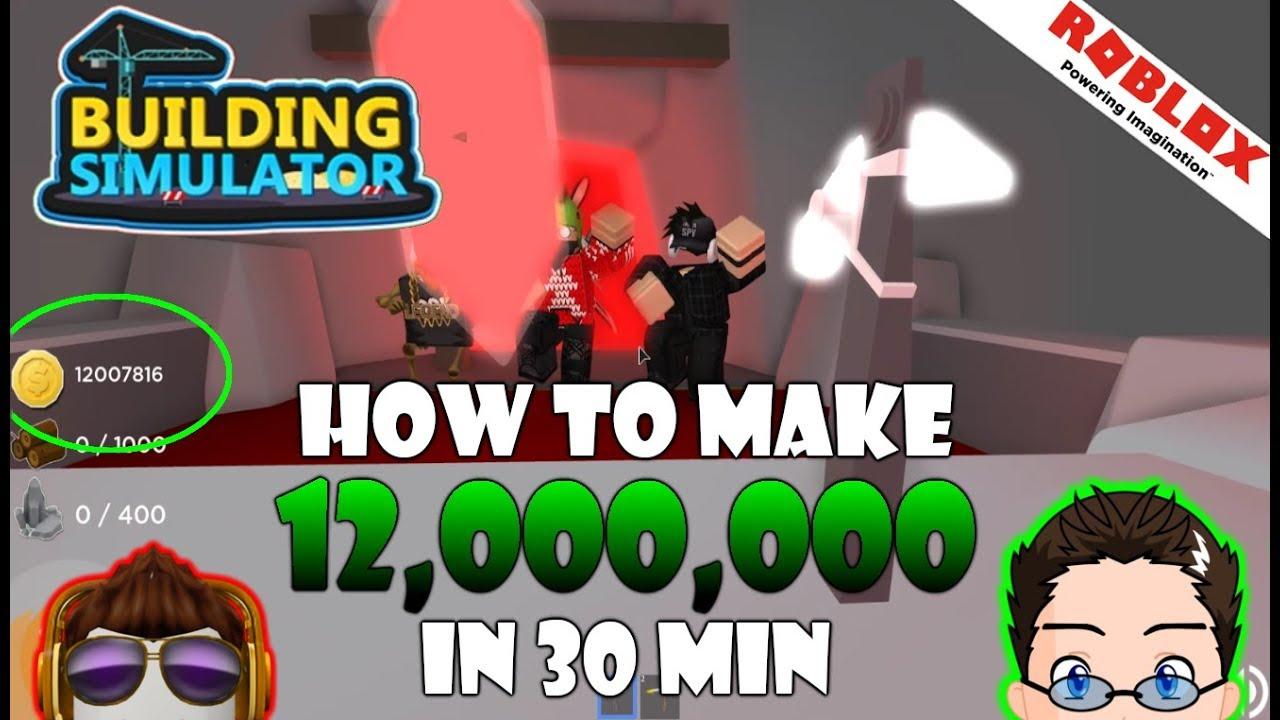 Roblox Building Simulator Make 12 Million In 30 Min D Youtube
