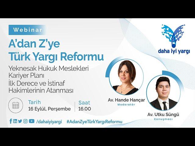 A'dan Z'ye Türk Yargı Reformu – Yeknesak Hukuk Meslekleri Kariyer Planı -