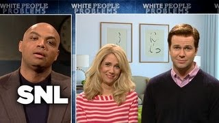 White People Problems - Saturday Night Live