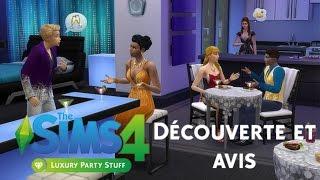 Découverte et Avis | Les Sims 4 Soirée De Luxe !