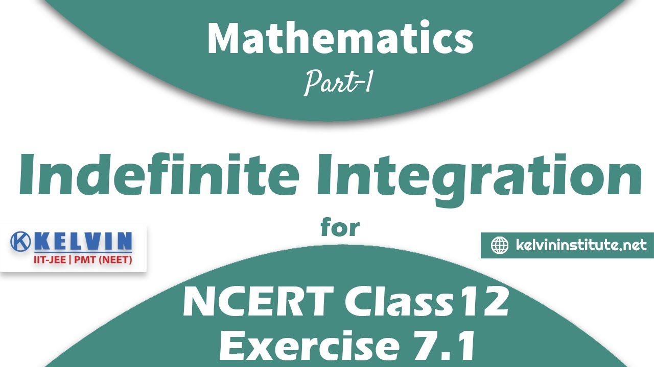 Indefinite Integration | Part - 1 | Exercise 7.1 | Class 12 ...