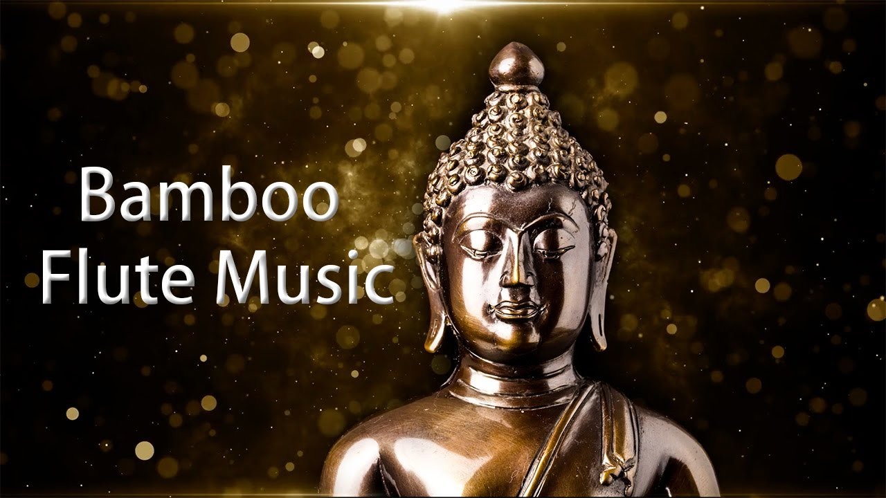 Bamboo Flute Music, Cleanse Negative Energy, Positive Energy Vibration, Deep  Meditation, Chakra - YouTube