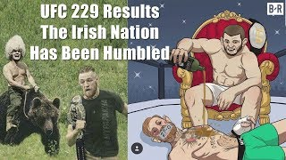 UFC 229 - The Irish People & Conor McGregor have been Humbled