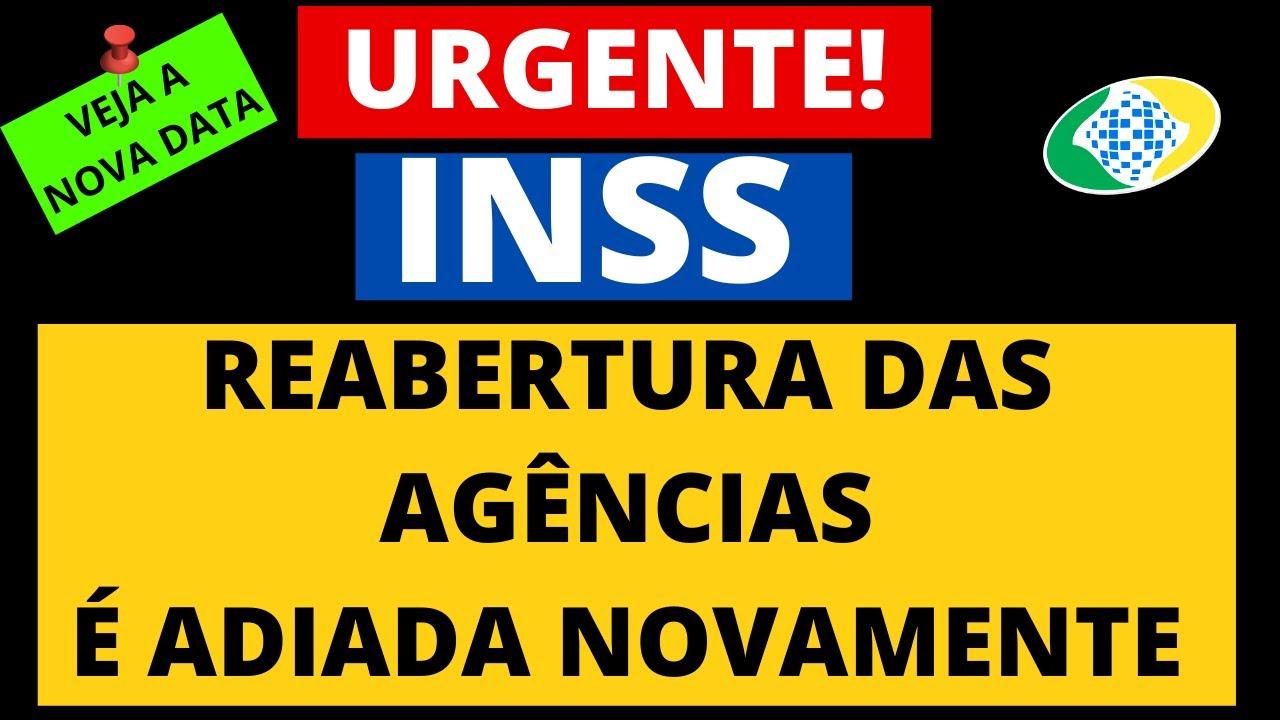 URGENTE! INSS ACABA DE ADIAR A REABERTURA DAS AGÊNCIAS! VEJA NOVA ...