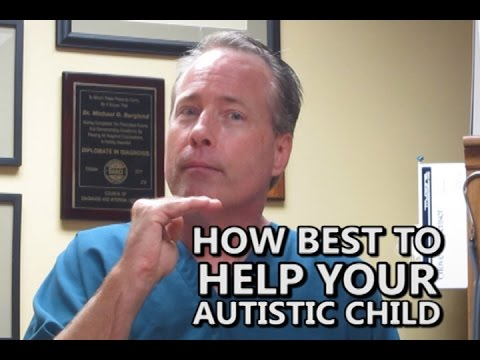 How To Best Help Your Autistic Child Common Sense Medicine