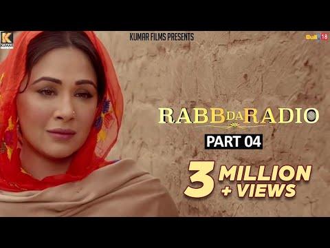 Rabb Da Radio - Part-4 | Kumar Films