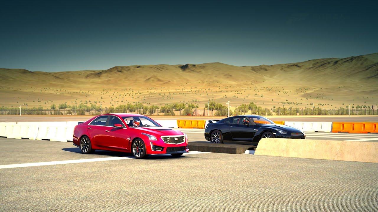 Forza 6 2016 Cadillac Cts V Sedan Vs Nissan Gt R Corvette Z06 2017 Coupe Drag Race You