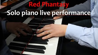 Solo Piano live performance: Red Phantasy (original composition) by Dirk Ettelt