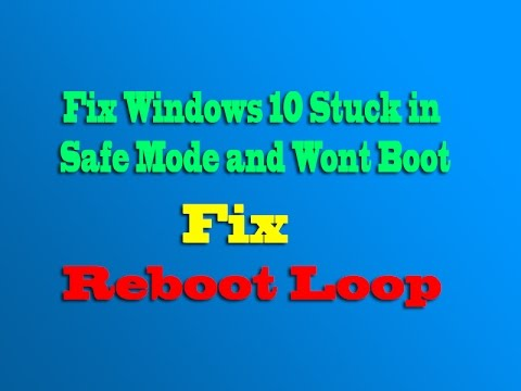 fix-windows-10-stuck-in-safe-mode-and-wont-boot
