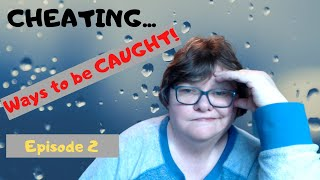 CHEATING IN SCHOOL: Ep 2 - Ways to get CAUGHT!