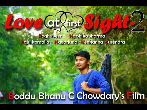 LOVE AT FIRST SIGHT-2||Latest English Short Film||Directed by Boddu Bhanu Chowdary.