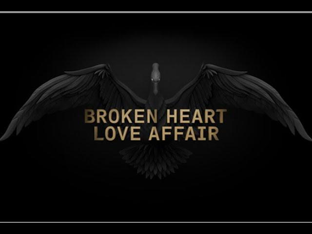 Broken Heart Love Affair - Dream It and Do It