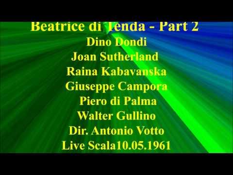 Beatrice di Tenda   Part 2   Dino Dondi   Joan Sutherland   Raina Kabavanska   Giuseppe Campora