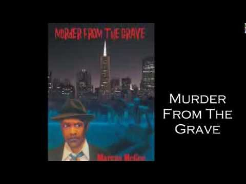 Marcus McGee's Murder from the Grave Book Trailer