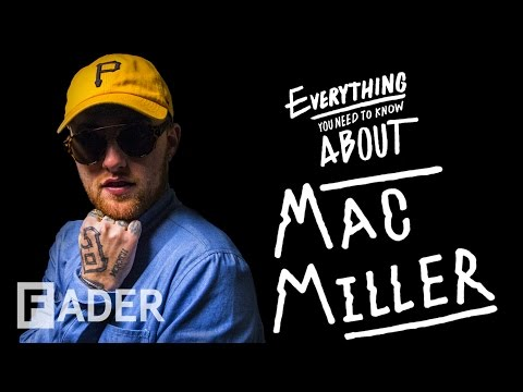 Mac Miller - Everything You Need To Know (Episode 36)