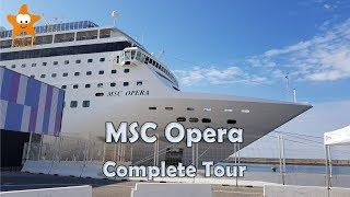 MSC Opera Cruise Ship Tour 2018 4k