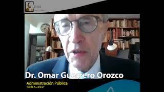 """""""Administración Pública"""" por Dr. Omar Guerrero Orozco #DeLaAalaZ en #CátedraMadero"""