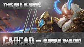 Heroes Evolved: GLORIOUS WARLORD!! Cao Cao [Top] Gameplay