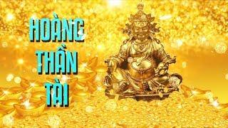NHẠC THẦN TÀI - Thần chú Hoàng Thần Tài cầu tài lộc, may mắn | Om Jambhala Jalendraya Svaha