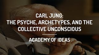 Introduction to Carl Jung - The Psyche, Archetypes and the Collective Unconscious thumbnail