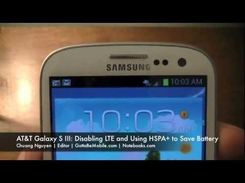 AT&T Samsung Galaxy S III: Disabling 4G LTE and Using HSPA+ to Conserve Battery