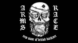 Arms Race - New Wave of British Hardcore (Full Album)