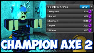 I GOT CHAMPION AXE 2! (3RD PLACE) Roblox Assassin