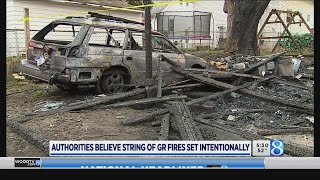 Authorities believe string of GR fires set intentionally